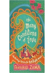 The Many Conditions of love by Farahad Zama