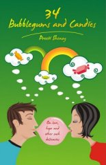 34 Bubblegums and Candies by Preeti Shenoy