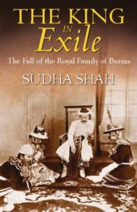 the King in Exile by Sudha Shah
