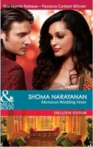 Monsoon Wedding Fever by Shoma Narayanan
