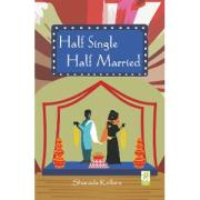 Half Single Half married by Sharada Kolloru