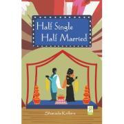 Half Single Half married by Sharada Kolloru