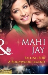 Falling for a Bollywood Legend by Mahi Ajy