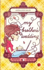 My brother's wedding by Andaleeb Wajid