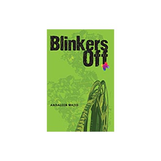 Blinkers off by Andaleeb Wajid