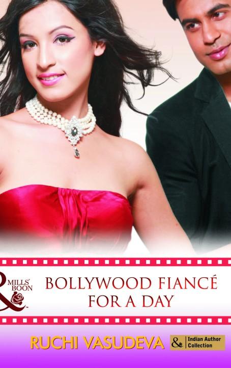 Bollywood Fiance for a day by Ruchi Vasudeva