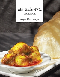 Oh! Calcutta Cookbook by Anjan Chaterjee