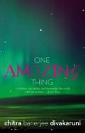 One Amazing Thing by Chitra Banerjee Divakaruni