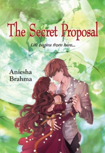 The Secret Proposal by Aniesha Brahma