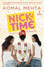 Nick of Time by Komal Mehta