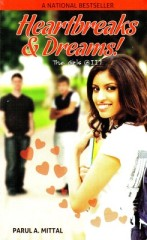 Heartbreaks and Dreams by Parul A Mittal