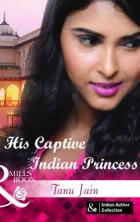 his Captive Indian Princess by Tanu Jain