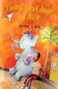 Living Next door to Alise by Anita Nair