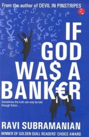 If God was a Banker by Ravi Subramanian