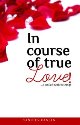 In course of true love by Sanjeev Ranjan