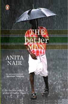 The Better Man by Anita Nair